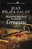 Misterioso asesinato en casa de Cervantes: Premio Primavera de Novela 2015 (ESPASA NARRATIVA)