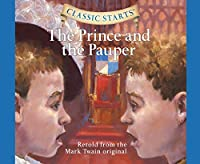 The Prince and the Pauper (Classic Starts)