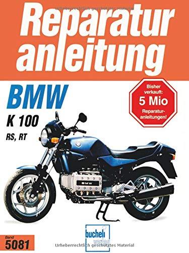 BMW K 100 RS / K 100 RT   Bj 1986-1991: In Längsricht.liegend angeordn.Viertakt-Reihenmotor, 2 obenl.Nockenwellen,Flüssigkeitskühlung (Reparaturanleitungen)