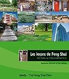 Les Lecons de Feng Shui - Bazhai et Fondamentaux. pour Se Former Chez Soi