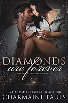 Diamonds are Forever: A Dark and Edgy Dark Mafia Romance (Diamonds are Forever Trilogy: A Dark Mafia Romance Book 3) by [Charmaine Pauls]