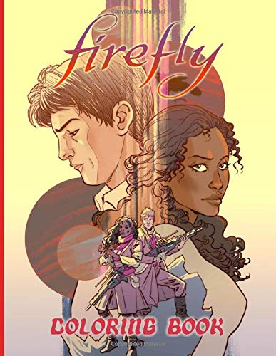 Firefly Coloring Book: Impressive Firefly Coloring Books For Adults And Kids (A Perfect Gift)