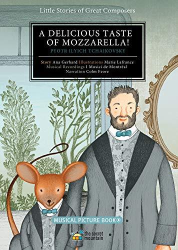 Delicious Taste Of Mozzarella: Tchaikovsky