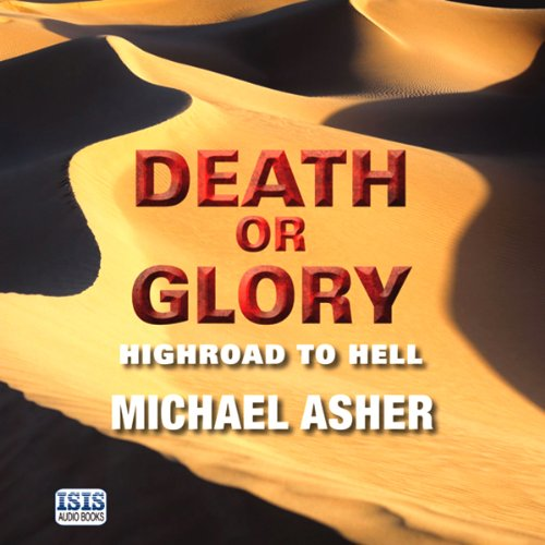 Death or Glory: Highroad to Hell audiobook cover art