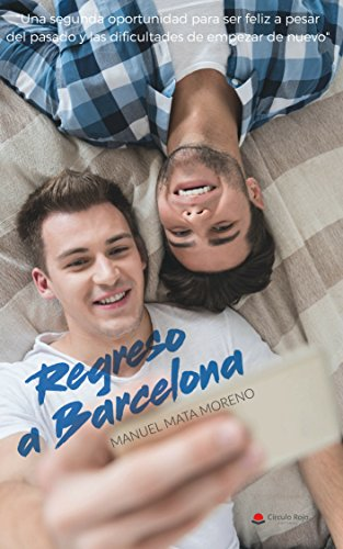 Romance Gay REGRESO A BARCELONA eBook: Mata, Manuel: Amazon.es: Tienda Kindle