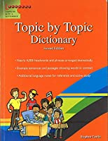 TOPIC BY TOPIC DICTIONARY SECOND EDITION