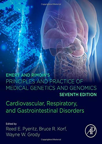 Emery and Rimoin's Principles and Practice of Medical Genetics and Genomics: Cardiovascular, Respiratory, and Gastrointestinal Disorders