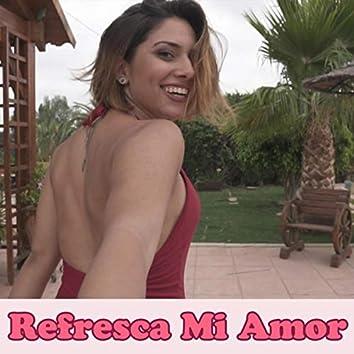 Refresca Mi Amor (feat. Raúl Micó)