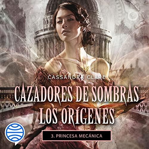 Diseño de la portada del título Princesa mecánica