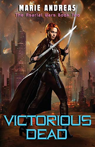 Victorious Dead: The Asarlaí Wars Book Two (Volume 2)