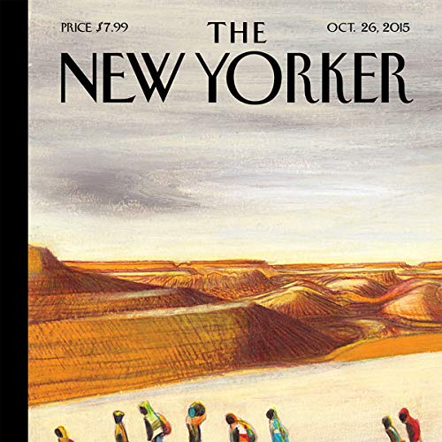 The New Yorker, October 26th 2015 (Nicholas Schmidle, Ryan Lizza, David Remnick) audiobook cover art