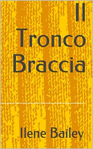 Il Tronco Braccia (Italian Edition)