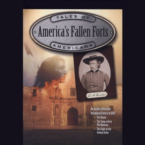 America's Fallen Forts audiobook cover art