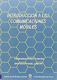 Introducción a las comunicaciones móviles (Monografias da Uiversidad de Vigo. Cientifico-Tecnolóxica)