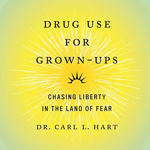 Drug Use for Grown-Ups cover art