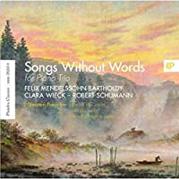 Mendelssohn:Songs Without Words For Piano Trio
