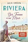 Riviera - Der Traum vom Meer von Julia Kröhn