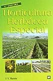 Horticultura herbácea especial (Agricultura)