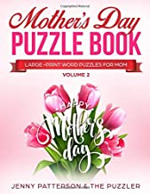 MOTHER'S DAY PUZZLE BOOK - VOLUME 2: LARGE-PRINT WORD PUZZLES FOR MOM