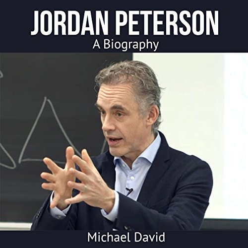 Jordan Peterson: A Biography audiobook cover art