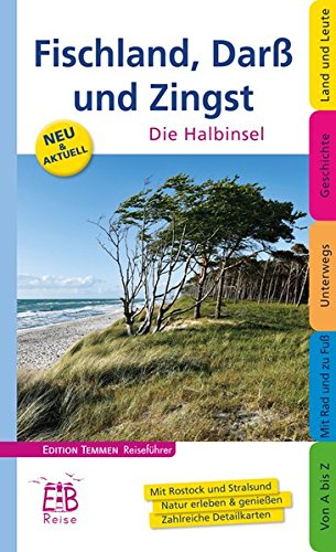 Fischland, Darß und Zingst: Die Halbinsel. Edition Temmen Reiseführer