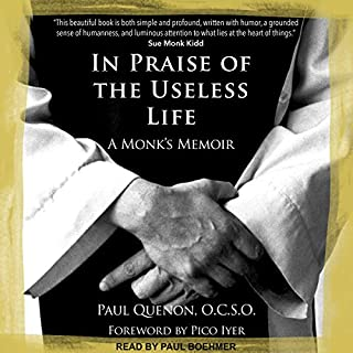 In Praise of the Useless Life audiobook cover art