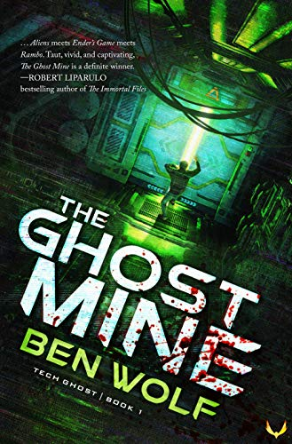 The Ghost Mine: A Sci-Fi Horror Thriller