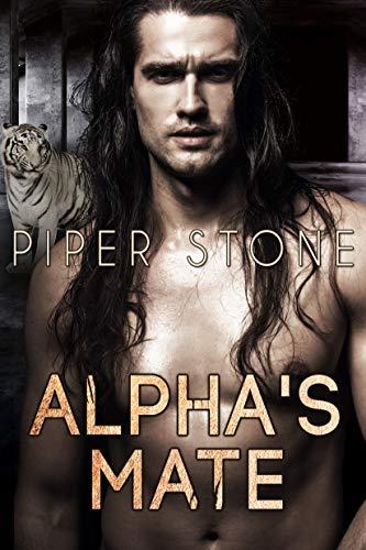 Alpha's Mate: A Rough Shifter Romance (Alpha Beasts Book 3) (English Edition)
