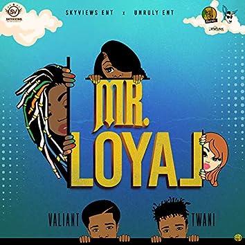 Mr. Loyal