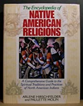 The Encyclopedia of Native American Religions: An Introduction