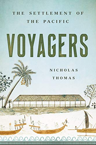 Compare Textbook Prices for Voyagers: The Settlement of the Pacific  ISBN 9781541619838 by Thomas, Nicholas