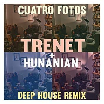 Cuatro fotos (Deep House Remix)