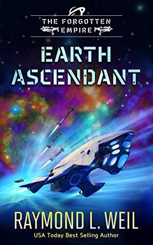 The Forgotten Empire: Earth Ascendant: Book Two (English Edition)