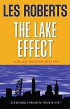 The Lake Effect: A Milan Jacovich Mystery (Milan Jacovich Mysteries Book 5)