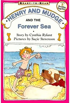 [( Henry and Mudge and the Forever Sea )] [by: Cynthia Rylant] [Jul-1997]