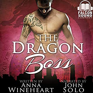 The Dragon Boss     Shifters of Cartwell, Book 1              By:                                                                                                                                 Anna Wineheart                               Narrated by:                                                                                                                                 John Solo                      Length: 9 hrs and 54 mins     15 ratings     Overall 4.5