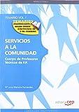 Cuerpo de Profesores Técnicos de F.P. Servicios a la Comunidad. Temario Vol. I.: 1 (Profesores Fp 2012 (cep))