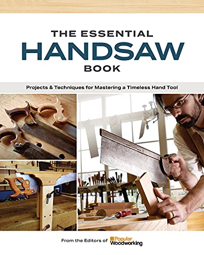 Compare Textbook Prices for The Essential Handsaw Book: Projects & Techniques for Mastering a Timeless Hand Tool  ISBN 9781950934638 by Zoellner, Andrew