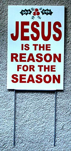 Coroplast Sign - Plastic Sign - Jesus is The Reason for The Season
