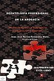DEONTOLOGÍA PROFESIONAL DE LA ABOGACÍA: MASTER DE ACCESO A LA ABOGACÍA Y PREPARACIÓN DEL EXAMEN