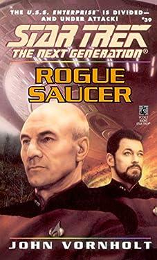 Rogue Saucer (Star Trek: The Next Generation Book 39)