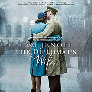 The Diplomat's Wife                   By:                                                                                                                                 Pam Jenoff                               Narrated by:                                                                                                                                 Saskia Maarleveld                      Length: 12 hrs and 30 mins     Not rated yet     Overall 0.0