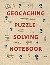 Geocaching Puzzle-Solving Notebook: A geocacher's workbook to solve geocache puzzles