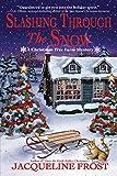 Slashing Through the Snow: A Christmas Tree Farm Mystery