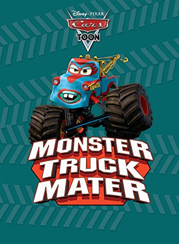 CarsToons: Monster Truck Mater (Disney Picture Book (ebook))