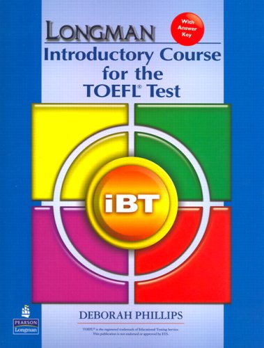 Longman Introductory Course for the TOEFL Test: iBT (without CD-ROM, with Answer Key) (Audio CDs req