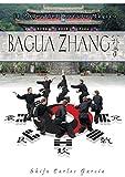 Baguazhang : el poder del círculo mágico