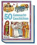 50 Gutenacht-Geschichten (Geschichtenschatz)