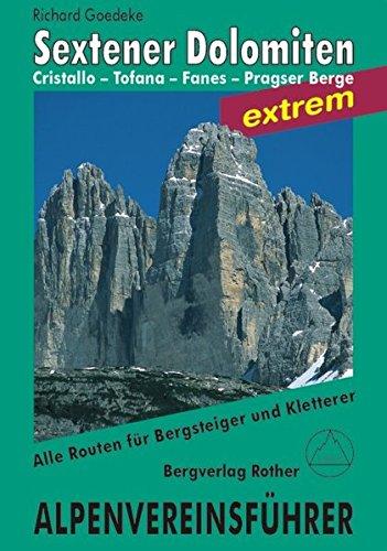 Sextener Dolomiten: Alpenvereinsführer extrem