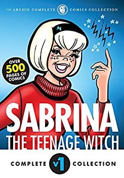 The Complete Sabrina the Teenage Witch  1962-1971  Sabrina s Spellbook Book 1